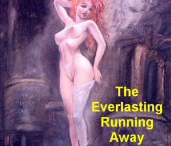 The Everlasting Running Away