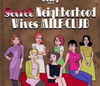 Diary of a Secret Neighborhood Wives MILF-CLUB